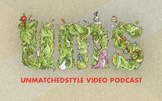 UnmatchedStyle Video Podcast