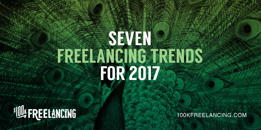 7 Freelancing Trends For 2017